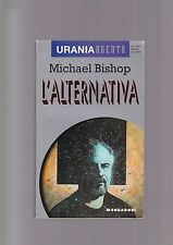 Urania Uraniargento 3 - L'ALTERNATIVA - Michael Bishop