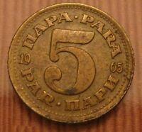5 Para Jugoslavia REPUBBLICA FEDERALE SOCIALISTA 1965 -  n. 1095