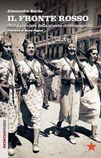 IL FRONTE ROSSO Storia Popolare Guerra Civile Spagnola Barile 1°ediz. REDSTAR P.