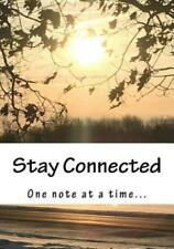 Stay Connected: One Note at a Time