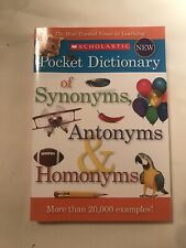 Scholastic Pocket Dictionary of Synonyms, Antonyms and Homonyms (2012,...