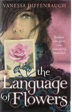 The Language Of Flowers by Vanessa Diffenbaugh (hardback)