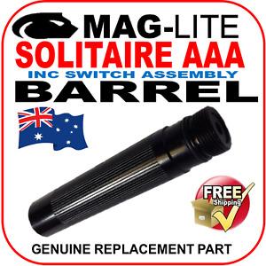MAGLITE UPGRADE SOLITAIRE AAA BARREL & SWITCH  FLASHLIGHT TORCH GENUINE PART AU