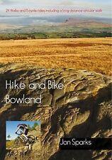 Wanderung und Fahrrad Bowland: 24 Spaziergänge und 11 Zyklus Rides einschließlich lange exlibrary