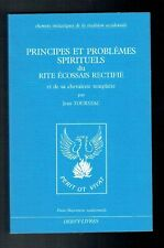 Principes Problèmes Rite Ecossais Rectifié Chevalerie - Tourniac - Dervy 1985