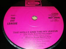 """THE IVY LEAGUE * THE HOLLY AND THE IVY LEAGUE * 7"""" RARE SINGLE EP NEP.34046 1965"""