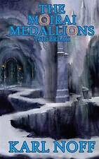 The Moirai Medallions: The Break by by Noff, Karl -Paperback
