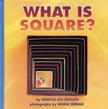 Kids fun paperback:What Is Square?-cool rhymes+photos of real life squares-gr k