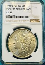 1900-O AU58 VAM 29A NGC TOP POP Morgan Silver Dollar Die Break Date TOP 100 RARE
