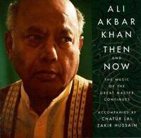 Ali Akbar Khan, Ustad Khan Ali Akbar - Then & Now [New CD]