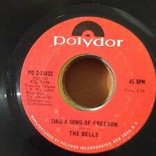 """The Bells-Sing A Song Of Freedom-Stay Awhile-7"""" 45-Polydor-PD 2 15023-Vinyl"""
