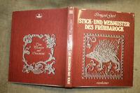 Fachbuch alte Stickmuster Vorlagen, Webmuster Frühbarock, Gierl, sticken