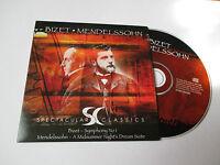 CD Série Spectaculars Classics - Bizet - Mendelssohn (pochette cartonnée)