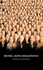 Being John Malkovich: A Screenplay (Faber and Faber Screenplays) by Kaufman, Ch