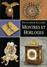 Encyclopédie des Montres et Horloges - Gründ - 255p.