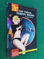 Jean BRUCE - CHI TOCCA HUBERT MUORE Segretissimo/60 (1964) Libro