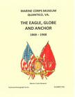 1868 - 1968 Marine Corps USMC Eagle Globe & Anchor Book By Driscoll Scarce!!!!