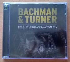 BACHMAN & TURNER (OVERDRIVE) Live At The Roseland Ballroom, NYC 2CD neufs sealed