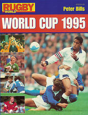 RUGBY WORLD CUP 1995 PUBLICATION edited by PETER BILLS