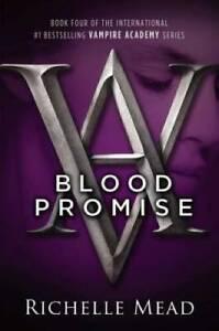 Blood Promise (Vampire Academy, Book 4) - Paperback - VERY GOOD