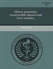 Simetría espejo, edificable gavillas y tórico Variedades. por Bohan Fang