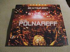 """COFFRET 2 CD """"MICHEL POLNAREFF - ZE (RE) TOUR 2007"""" concert"""