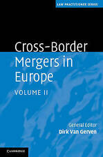 NEW 2: Cross-Border Mergers in Europe (Law Practitioner Series) (Volume 2)