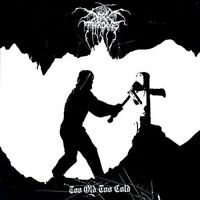 Darkthrone - Too Old Too Cold [New Vinyl LP]