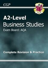 A2-Level Business Studies AQA Complete Revision & Practice (A2 Level Aqa Revis,