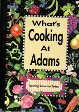 INDIANAPOLIS IN 1994 LOCAL COOK BOOK *WHAT'S COOKING AT *ADAMS ELEMENTARY SCHOOL