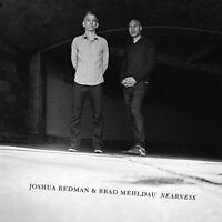 Joshua Redman and Brad Mehldau - Nearness [CD]