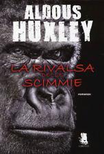 Aldous Huxley  - La rivalsa delle scimmie - Gargoyle 2014 1° ed