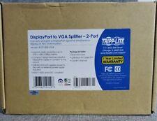 TRIPP LITE B157-002-VGA  2-PORT DISPLAYPORT TO VGA SPLITTER 1920X1080 (1080P)...