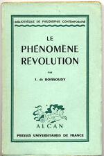 J. DE BOISSOUDY, LE PHÉNOMÈNE RÉVOLUTION