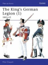 The King's German Legion (1): 1803-12 (Men-at-Arms) (v. 1)-ExLibrary