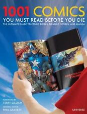 1001 Comics You Must Read Before You Die : The Ultimate Guide to Comic Books,...