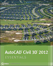 AutoCAD Civil 3D 2012 Essentials by Eric Chappell (Paperback, 2011)
