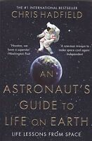 An Astronaut's Guide to Life on Earth by Chris Hadfield (Paperback)