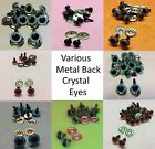 Various CRYSTAL EYES with METAL BACKS for Teddy Bear Making Soft Toy Doll Animal