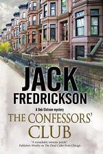 The Confessors' Club: A PI mystery set in Chicago (A Dek Elstrom PI mystery), Fr