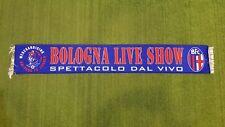 SCIARPA BOLOGNA LIVE SHOW SPETTACOLO DAL VIVO MERCHANDISING SCARF BUFANDA Z414