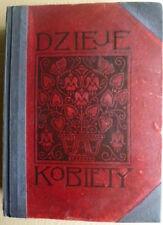"""A woman's history """"DZIEJE KOBIETY"""", Jan Czar ( Maciątek Stanisław),1935"""