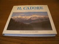 Il Cadore e il suo Ambiente Naturale - Fotografico, 104 Immagini Anno 1990
