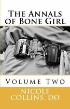 THE ANNALS OF BONE GIRL - COLLINS, NICOLE - NEW PAPERBACK BOOK