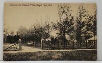 Royal Oak Maryland Entrance to Chance Villa to Easton Md 1917 Postcard F17