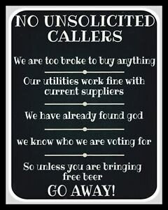NO UNSOLICITED CALLERS TOO BROKE FOUND GOD FREE BEER GO AWAY METAL SIGN 1470