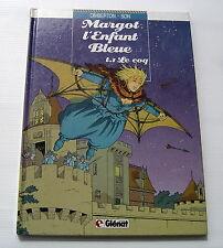 MARGOT L'ENFANT BLEUE . 1 . Le coq . DIMBERTON , SON . BD EO GLENAT