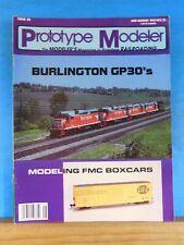 Prototype Modeler 1987 July August FMC boxcars Burl GP30s RI Steel caboose CB&Q