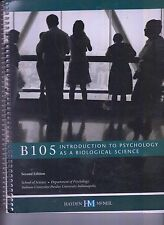 B105 Introduction To Psychology As A Biological Science 2nd Ed 2010 NO WRITING
