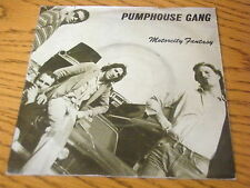 "PUMPHOUSE GANG - MOTORCITY FANTASY      7"" VINYL PS"